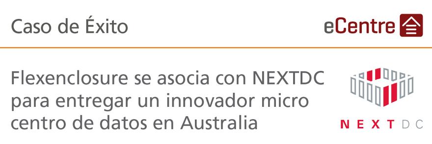 Banner_Caso-Exito_NEXTDC_Flexenclosure.png