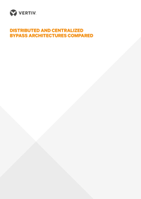 Distributed_and_centralized_bypass_architectures_compared_vertiv.PNG