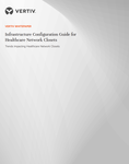Infrastructure Configuration Guide for Healthcare Network Closets.png