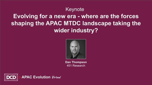 Keynote_ Evolving for a new era - where are the forces shaping the APAC MTDC landscape taking the wider industry_.jpg