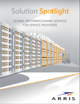 Solution Spotlight Global Decommissioning Services for Service Providers.PNG