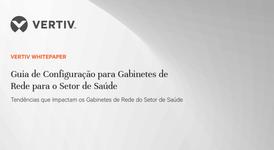WP20_Vertiv_Guia de Configuração para Gabinetes_PT_Portada.png