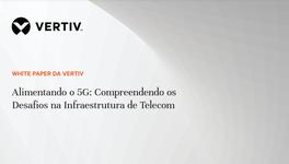 WP21_Vertiv_Alimentando o 5G_PT.portada.png