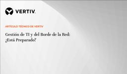 WP21_Vertiv_Gestión de TI y del Borde de la Red_ES.portada.png