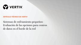 WP21_Vertiv_Sistemas de enfriamiento pequeños_ES.portada.png