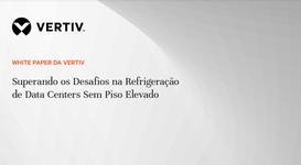 WP21_Vertiv_Superando os Desafios na Refrigeração_PT.portada.png