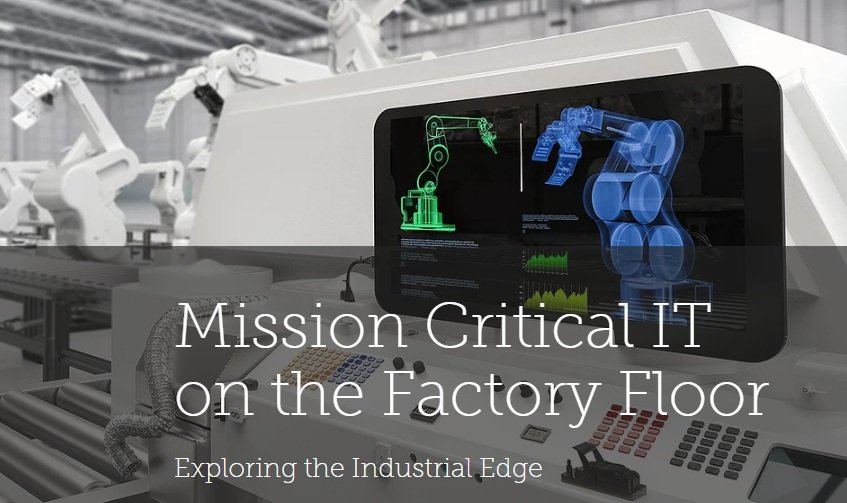 Mission Critical IT on the factory floor