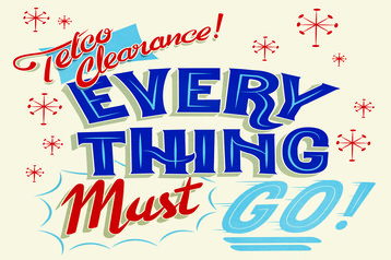 telco clearance everything must go